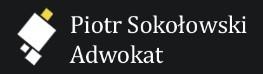 Adwokat Piotr Sokołowski